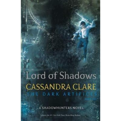 The Dark Artifices- Lord of Shadows, Cassandra Clare