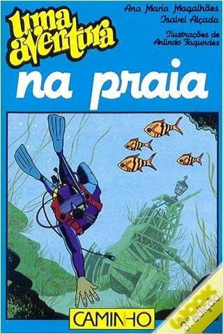 """""""Uma Aventura na Praia"""", de Ana Maria Magalhães e Isabel Alçada, Fnac"""
